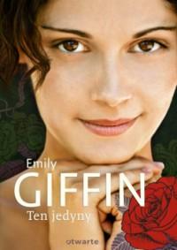 Ten jedyny - Emily Giffin