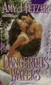 Dangerous Waters - Amy J. Fetzer