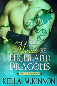 The Magic of Highland Dragons - Kella McKinnon