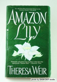Amazon Lily - Theresa Weir