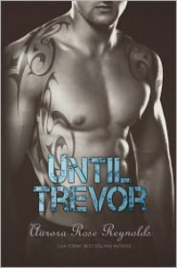 Until Trevor - Aurora Rose Reynolds