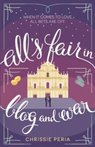 All's Fair in Blog and War - Chrissie Peria