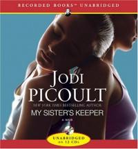 My Sister's Keeper - Julia Gibson, Jenny Ikeda, Barbara McCulloh, Jodi Picoult