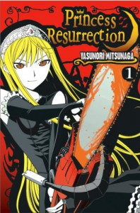 Princess Resurrection, Vol. 01 - Yasunori Mitsunaga