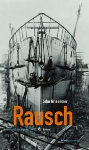 Rausch - John Griesemer, Ingo Herzke