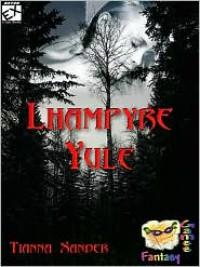 Lhampyre Yule - Tianna Xander