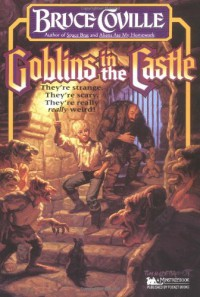 Goblins in the Castle - Bruce Coville, Katherine Coville