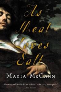 As Meat Loves Salt (Harvest Original) - Maria McCann