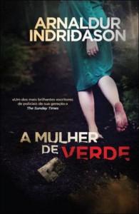 A Mulher de Verde - Arnaldur Indriðason