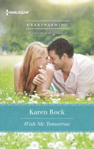 Wish Me Tomorrow - Karen Rock