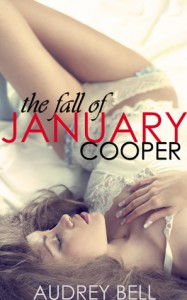 The Fall of January Cooper - Audrey Bell