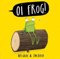 Oi Frog - Kes Gray, Jim Field