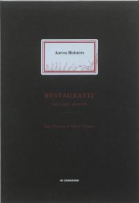 Aaron Holsters - Restauratie van een droom - Stijn Vranken, Sabien Clement