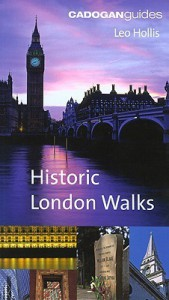 Cadogan Book of Historic London Walks (Cadogan Guide) - Leo Hollis
