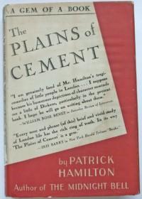 The Plains of Cement - Patrick Hamilton