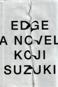 EDGE - Koji Suzuki