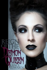 Reign of the Demon Queen - Lance Edwards