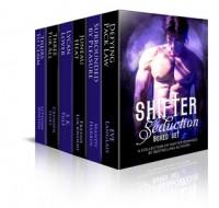 Shifter Seduction Boxed Set - Eve Langlais, Mandy Harbin, Tressie Lockwood, S.K. Yule, Crymsyn Hart, LeTeisha Newton
