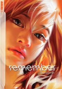 Remember - Benjamin (ZHANG Bin 本杰明)