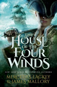 The House of the Four Winds: Book One of One Dozen Daughters - Mercedes Lackey, James Mallory