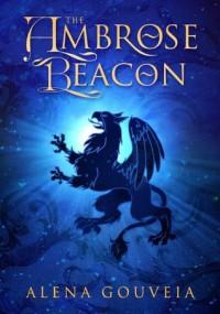 The Ambrose Beacon (The Solas Prophecy) - Alena Gouveia
