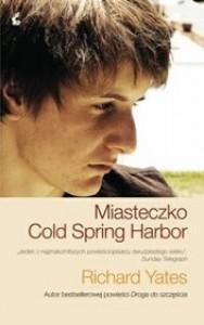 Miasteczko Cold Spring Harbor - Richard Yates