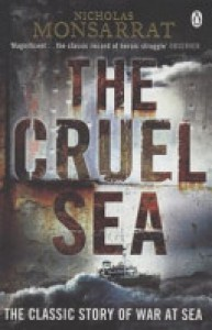 The Cruel Sea - Nicholas Monsarrat
