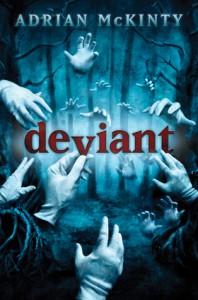 Deviant - Adrian McKinty