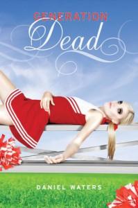 Generation Dead  - Daniel Waters
