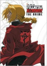 The Art of Fullmetal Alchemist: The Anime - Hiromu Arakawa