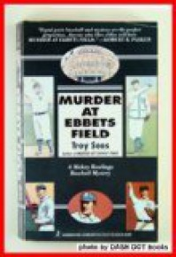 Murder At Ebbets Field - Troy Soos