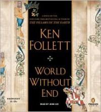 World Without End (Audio CD ) - John      Lee, Ken Follett