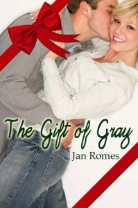 The Gift of Gray - Jan Romes
