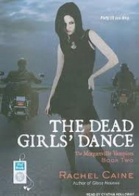 The Dead Girls' Dance [Audiobook, MP3 Audio, Unabridged] Publisher: Tantor Media; Unabridged,MP3 - Unabridged CD edition - Rachel Caine
