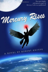 Mercury Rises - Robert Kroese