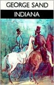Indiana - George Sand, George Burnham Ives