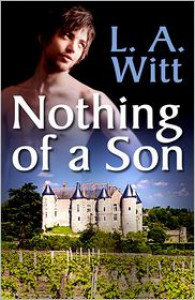 Nothing of a Son - L.A. Witt