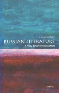 Russian Literature: A Very Short Introduction - Catriona Kelly