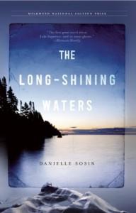 The Long-Shining Waters - Danielle Sosin