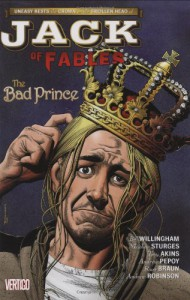 Jack of Fables, Vol. 3: The Bad Prince - Bill Willingham, Matthew Sturges, Andrew Pepoy, Russ Braun, Tony Aikins