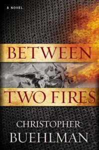 Between Two Fires - Christopher Buehlman, Steve West
