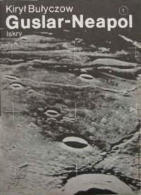 Guslar - Neapol - Kir Bułyczow
