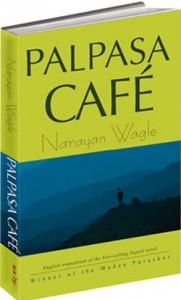 Palpasa Cafe - Narayan Wagle