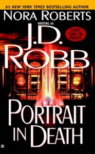 Portrait in Death (In Death, #16) - J.D. Robb