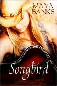 Songbird - Maya Banks