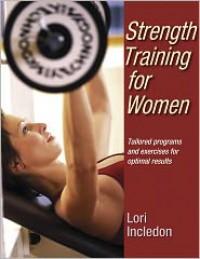 Strength Training for Women - Lori Incledon
