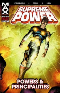 Supreme Power Vol. 2: Powers and Principalities - J. Michael Straczynski