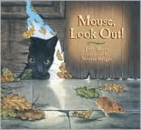 Mouse, Look Out - Judy Waite, Norma Burgin