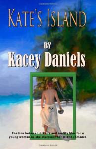 Kate's Island - Kacey Daniels, Daniel C. Kaynor