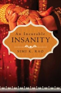 An Incurable Insanity - Simi K. Rao